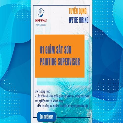 Hiệp Phát Manpower Supply cần tuyển 01 Giám sát sơn (Painting Supervisor).
