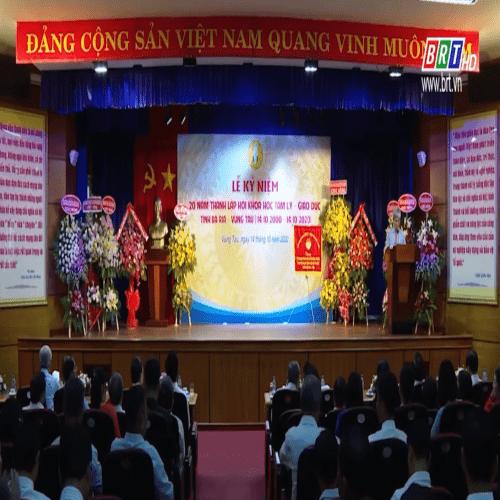 Lễ kỷ niệm 20 năm thành lập Hội khoa học Tâm lý – Giáo dục Tỉnh Bà Rịa – Vũng Tàu.